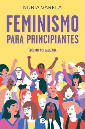 feminismo para principiantes nuria varela
